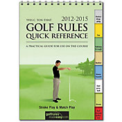Golf Rules Quick Reference 2012 – 2015